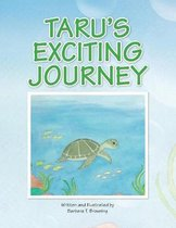 Taru's Exciting Journey
