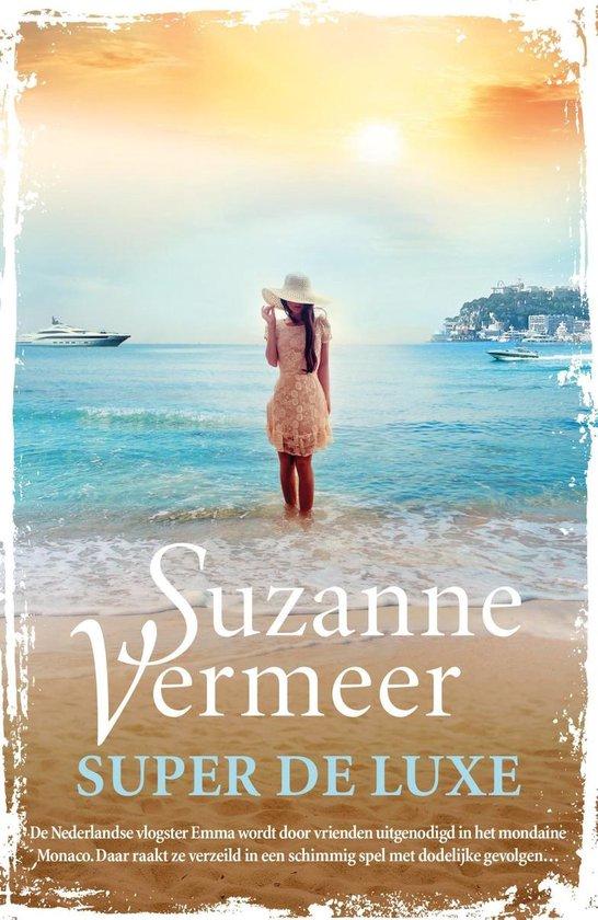 Super de luxe - Suzanne Vermeer |