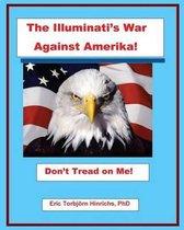 The Illuminati's War Against Amerika