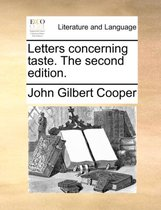 Letters Concerning Taste. the Second Edition.