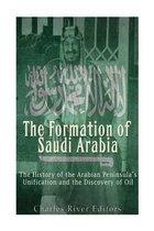 The Formation of Saudi Arabia