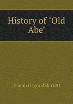 History of Old Abe