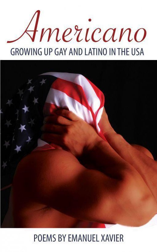 Boek cover Americano: Growing Up Gay And Latino In The USA van Emanuel Xavier (Onbekend)