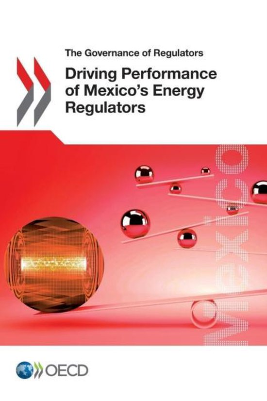 Driving performance of Mexico's energy regulators