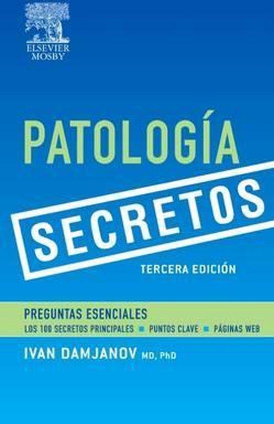 Serie Secretos: Patología