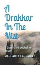 A Drakkar in the Mist