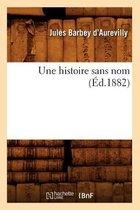 Une histoire sans nom (Ed.1882)