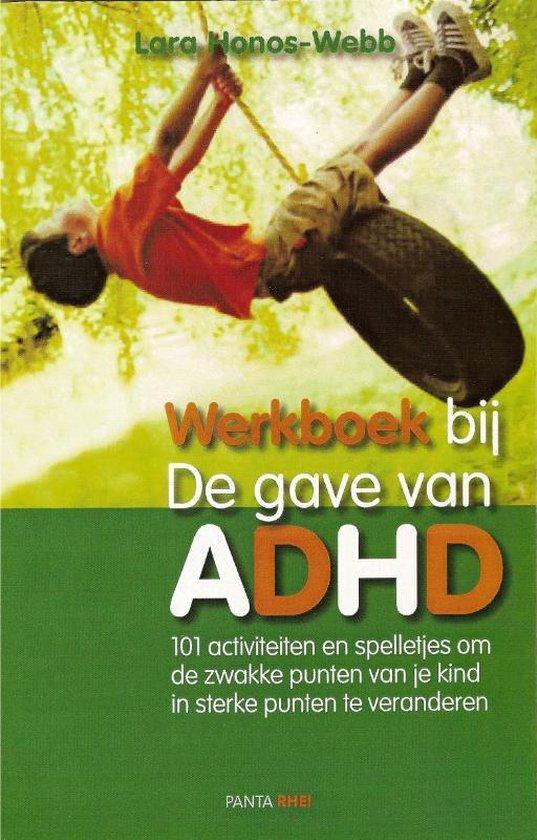 De gave van ADHD / deel werkboek - L. Honos-Webb |
