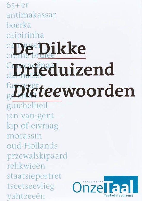Boek cover De Dikke Drieduizend Dicteewoorden van Taaladviesdienst Genootschap Onz (Paperback)