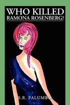 Who Killed Ramona Rosenberg?