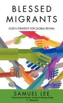 Blessed Migrants