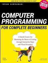 Computer Programming for Complete Beginners