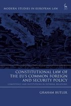 Constitutional Law of the EU's Common Foreign and Security Policy