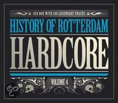 History of Rotterdam Hardcore - Volume 4
