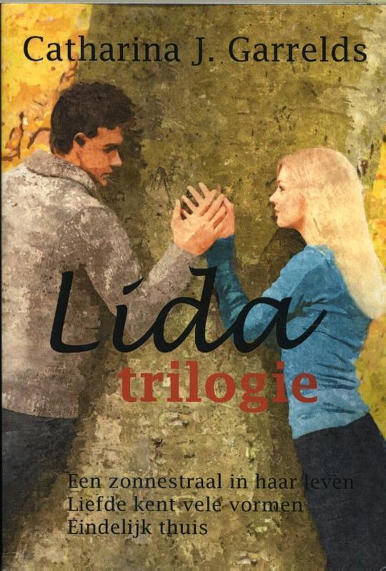 Lida trilogie - Catharina J. Garrelds |