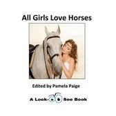 All Girls Love Horses