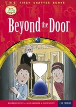 Oxford Reading Tree First Chapter Books: Beyond the Door