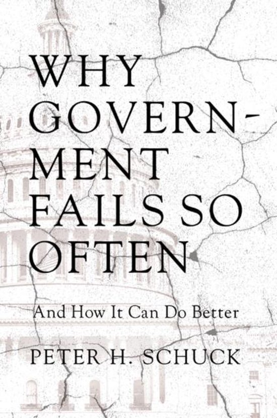Boek cover Why Government Fails So Often van Peter H. Schuck (Paperback)