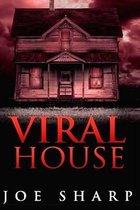 Viral House