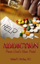 Addiction from God?s View Point