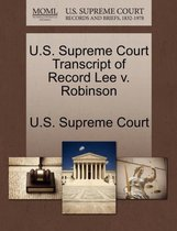 U.S. Supreme Court Transcript of Record Lee V. Robinson