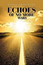 Echoes of No More Wars