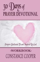 30 Day Prayer Devotional Workbook