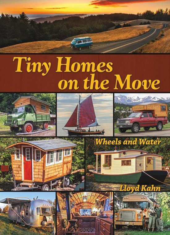 Boek cover Tiny Homes on the Move van Lloyd Kahn (Paperback)
