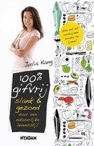 Boek cover 100% gifvrij. Slank & gezond door een natuurlijke levensstijl van Julia Kang
