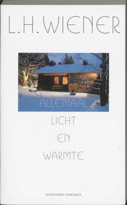 Allemaal Licht En Warmte - L.H. Wiener | Fthsonline.com
