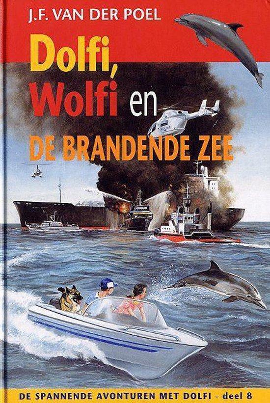 Dolfi, Wolfi En De Brandende Zee - J.F. van der Poel | Readingchampions.org.uk