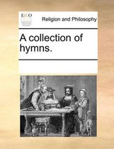 A Collection of Hymns.