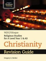 WJEC/Eduqas Religious Studies for A Level Year 1 & AS - Christianity Revision Guide