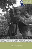 Raising Gentle Men