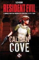 Resident Evil - Book 2 - Caliban Cove
