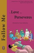 For Love that Perseveres