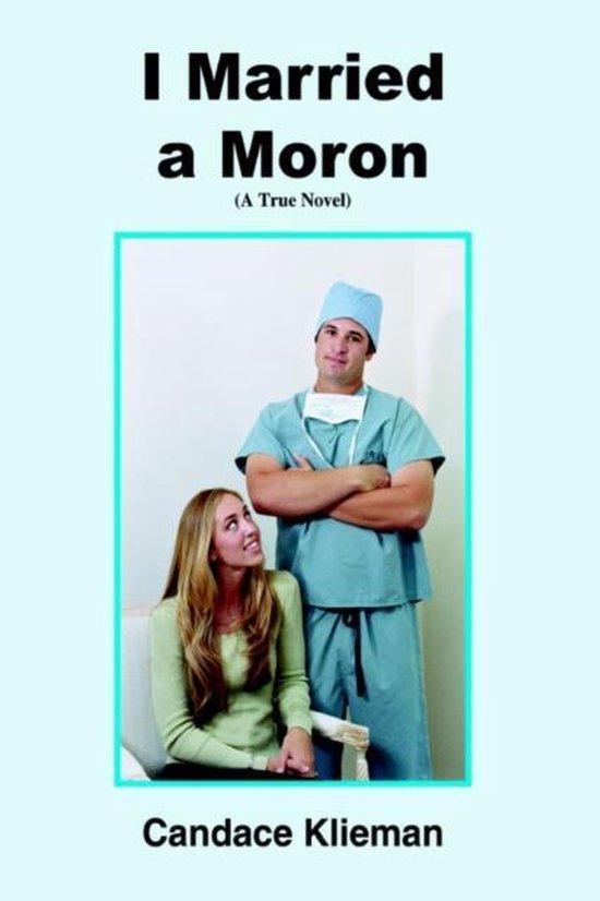 I Married a Moron