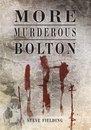 More Murderous Bolton