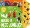 Afbeelding van het spelletje Kinderboeken Icob Wilde dieren - Wat hoor ik in de jungle (geluidenboek). 3+