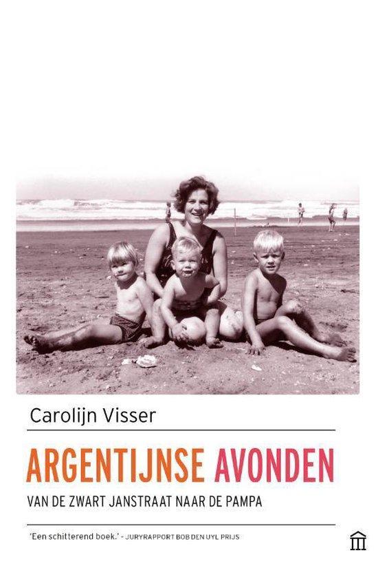 Argentijnse avonden - Carolijn Visser |