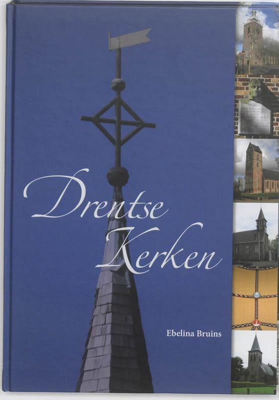 Drentse kerken - Ebelina Bruins |
