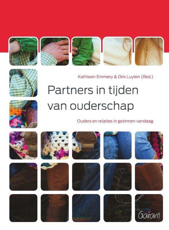 Gezinnen,relaties en opvoeding 4 - Partners in tijden van ouderschap - Kathleen Emmery |