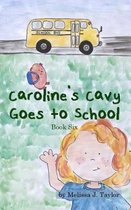 Caroline's Cavy Goes to School