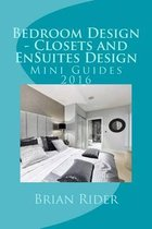 Bedroom Design - Closets and Ensuites Design