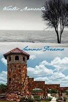 Winter Moments...Summer Dreams