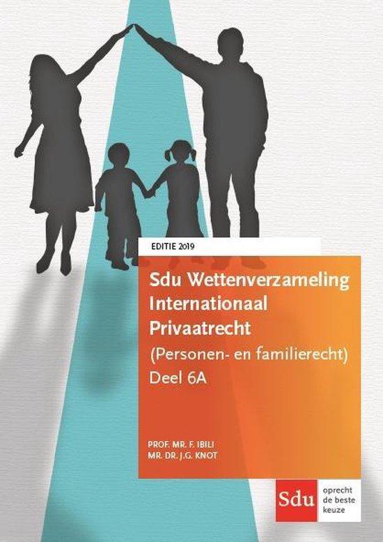 Boek cover Monografieen (echt)scheidingsrecht 6A -   Sdu Wettenverzameling Internationaal Privaatrecht (Personen- en Familierecht) van F. Ibili (Paperback)