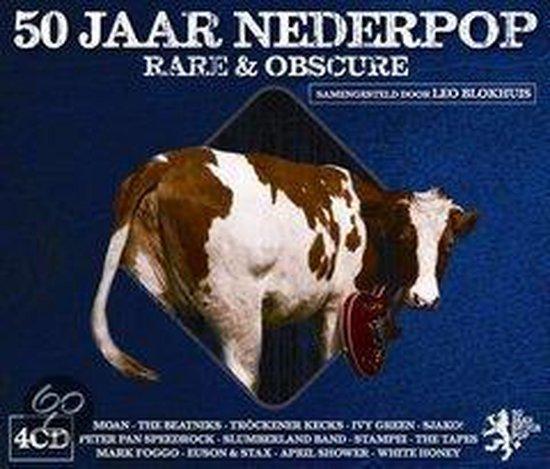 50 Jaar Nederpop - Rare & Obscure