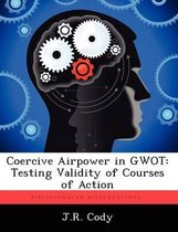 Coercive Airpower in Gwot