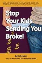 Stop Your Kids Sending You Broke
