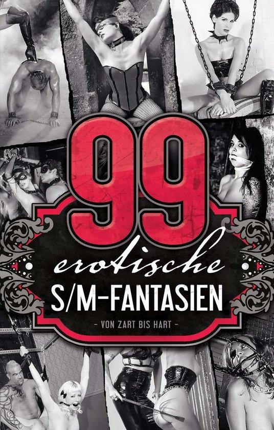 Boek cover 99 erotische S/M-Fantasien van A.D. Smith (Onbekend)